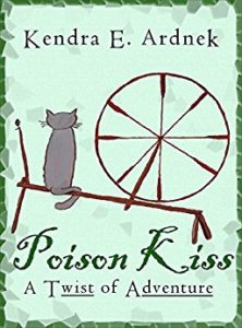 Poison Kiss by Kendra Ardnek — Kimia Wood — fairytale