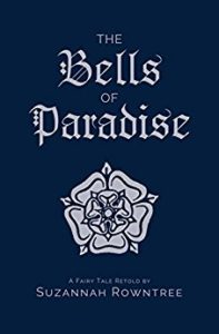 """Bells of Paradise"" by Suzannah Rowntree — Kimia Wood — fairytales"