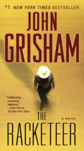 """The Racketeer"" by John Grisham — Kimia Wood — Grisham"