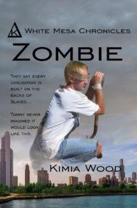 Zombie (White Mesa Chronicles) — Kimia Wood