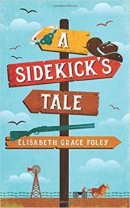 """A Sidekick's Tale"" by Elisabeth Grace Foley — Kimia Wood — sidekick"