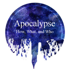 Apocalyptic Stories – How, What, and Who — Kimia Wood