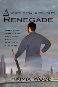 Renegade — Kimia Wood — White Mesa Chronicles