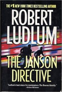 """The Janson Directive"" by Robert Ludlum — Kimia Wood"