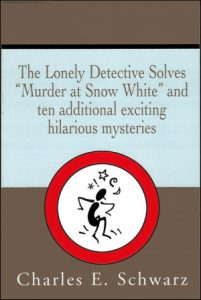 """The Lonely Detective Solves 'Murder at Snow White'"" by Charles Schwarz — Kimia Wood"